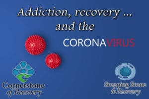 addiction treatment and the coronavirus