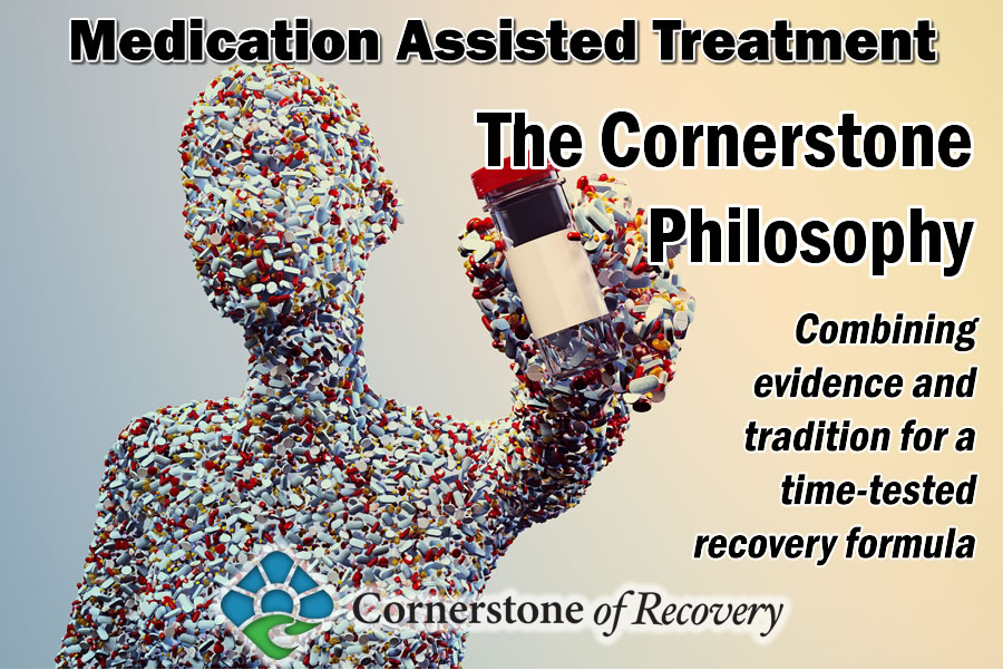 Cornerstone of Recovery and M.A.T.