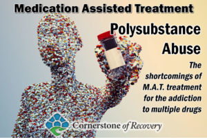M.A.T. and polysubstance abuse