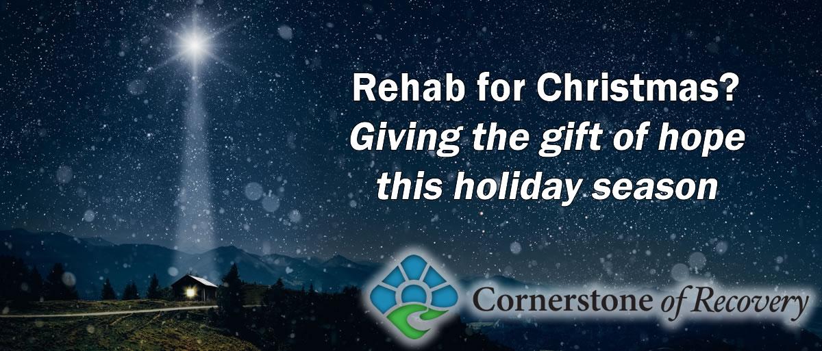 rehab for Christmas