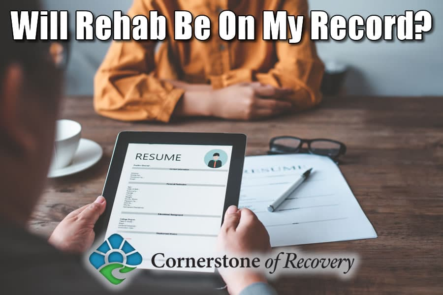 will rehab be on my record