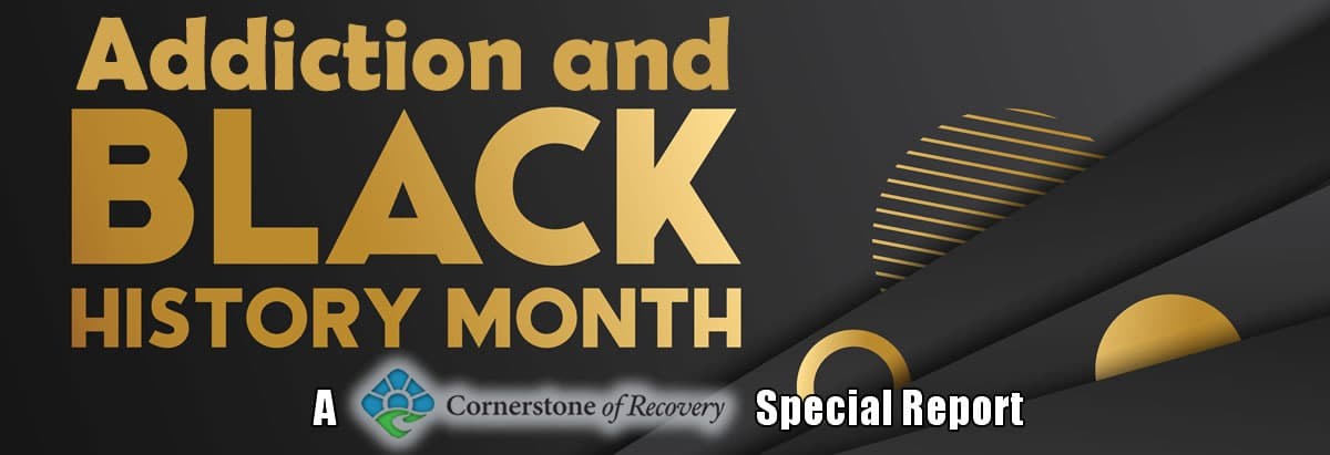 addiction and Black History Month