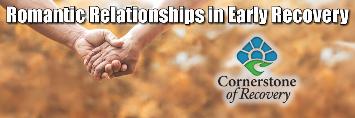 romantic relationships in early recovery