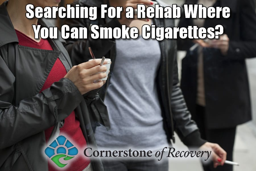 rehab where you can smoke cigarettes
