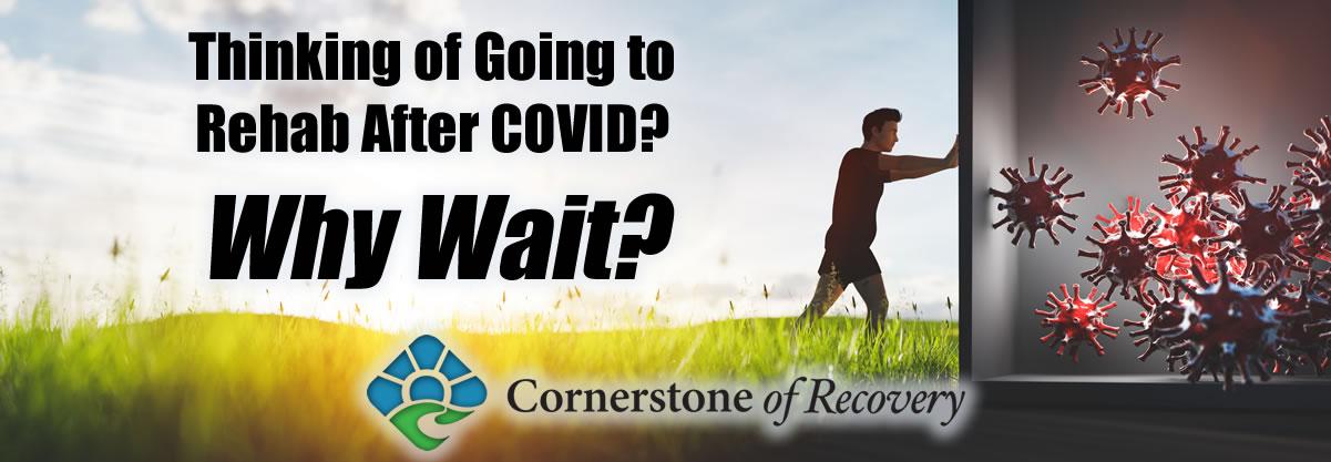 drug rehab after COVID