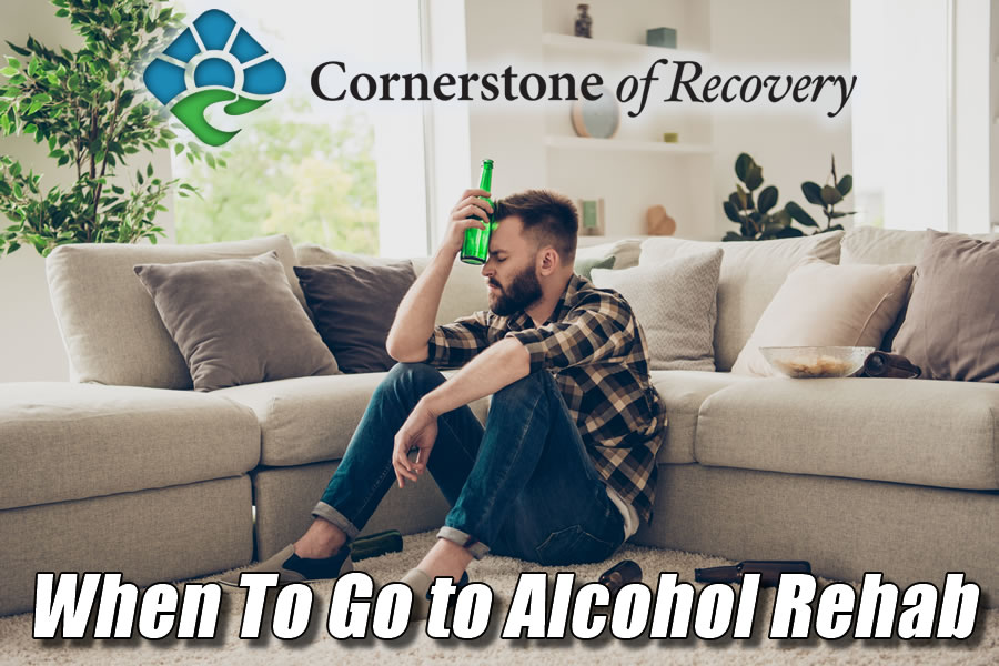 when to go to alcohol rehab