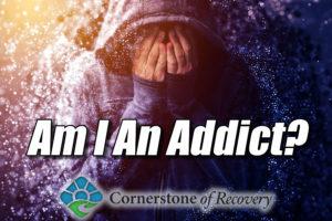 am I an addict