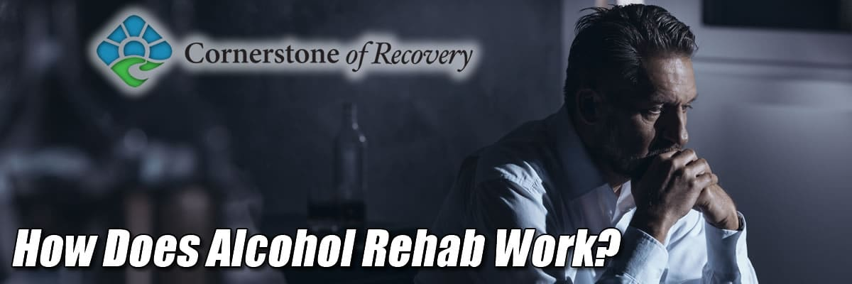how does alcohol rehab work