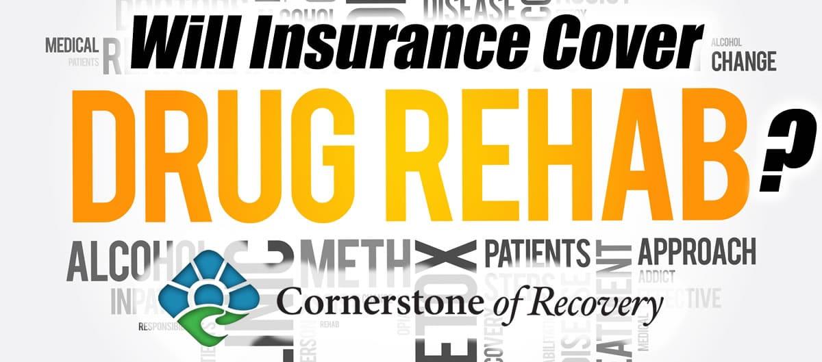 will insurance cover drug rehab