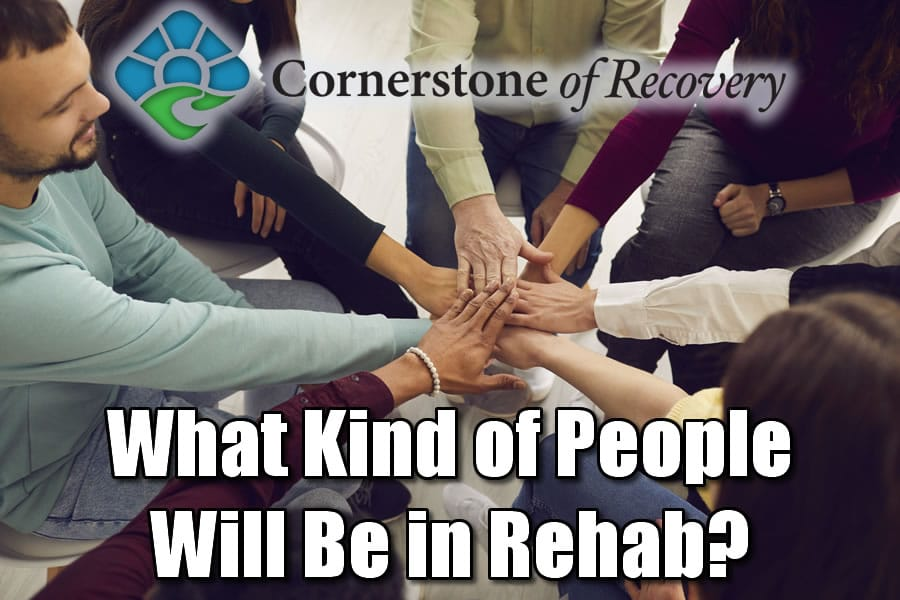what kind of people will be in rehab