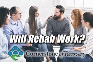 will rehab work
