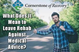 leave rehab against medical advice