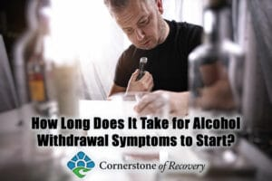 how long does it take for alcohol withdrawal symptoms to start