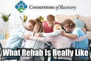 what rehab is really like