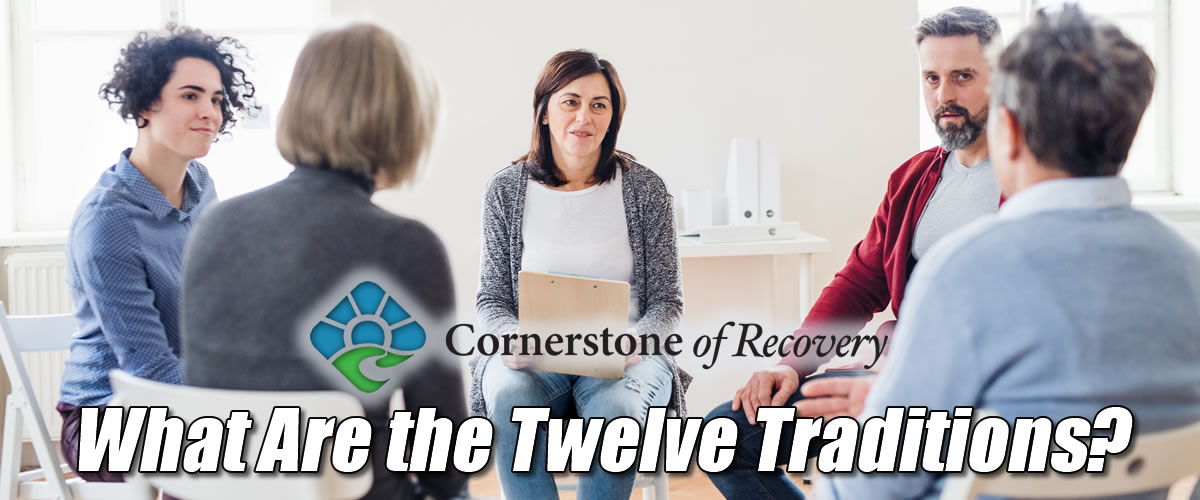 what are the Twelve Traditions