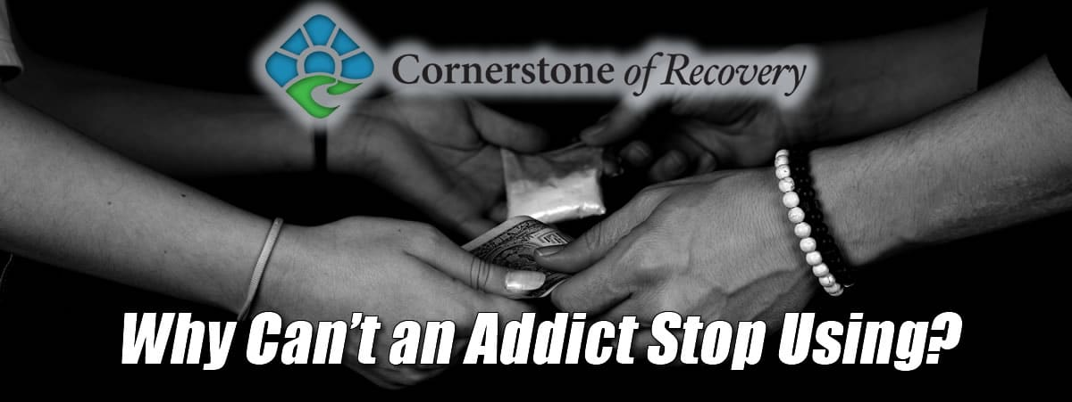 why can't an addict stop using