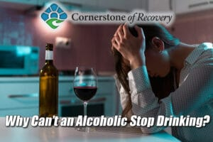 why can't an alcoholic stop drinking